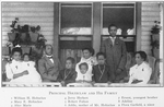 Principal Holtzclaw and his family; 1) William H. Holtzclaw; 2) Mary E. Holtzclaw; 3) Alice Marie; 4) Jerry Herbert; 5) Robert Fulton; 6) Addie, mother of Mr. Holtzclaw; 7) Ernest, youngest brother; 8) Adeline; 9) Flora Garfield, a niece