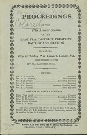Proceedings of the 67th Annual Session of the East Florida District Primitive Baptist Association