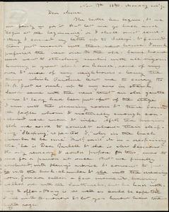Letter from Deborah Weston, [Boston, Mass.], to Anne Warren Weston, Nov. 17th, 1840, Monday eve'g