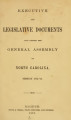 Executive and Legislative documents laid before the General Assembly of North-Carolina [1872; 1873]
