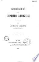 Recherches sur la législation cambodgienne (droit privé)