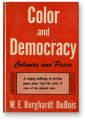 Color and Democracy: Colonies and Peace