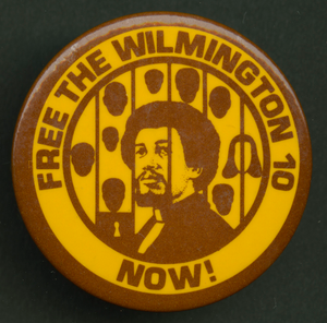 Pinback button protesting the imprisonment of the Wilmington 10
