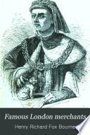 Famous London merchants : a book for boys