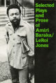 Selected Plays and Prose of Amiri Baraka/Leroi Jones