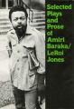 Thumbnail for Selected Plays and Prose of Amiri Baraka/Leroi Jones