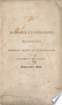 Maps and illustrations of the missions of the American Board of Commissioners for Foreign Missions. September 1844