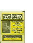 May Irwin's New Coon Song Hits / music by Ernest Hogan; words by Ben Harney