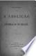 A abolição e a federação no Brasil