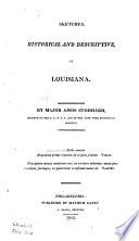 Sketches, historical and descriptive, of Louisiana