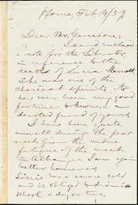 Letter from Aaron Macy Powell, Home, [Ghent, New York], to William Lloyd Garrison, [18]59 Feb[ruary] 14