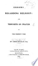 Errors regarding religion and Thoughts on prayer at the present time