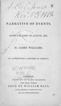 A narrative of events since the first of August, 1834, by James Williams, an apprenticed labourer in Jamaica. [title page]