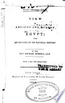 View of ancient and modern Egypt : with an outline of its natural history