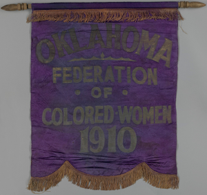 Banner used by the Oklahoma Federation of Colored Women's Clubs