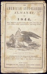 The American anti-slavery almanac, for 1844. Being Bissextile or Leap-Year; and until July 4th, the sixty-eighth of the independence of the United States