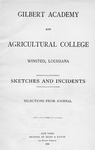 Gilbert Academy and Agricultural College, Winsted, Louisiana: sketches and incidents, selections from journal. [title page]