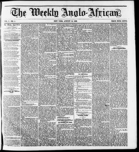 The Weekly Anglo-African. (New York [N.Y.]), Vol. 1, No. 4, Ed. 1 Saturday, August 13, 1859 The Weekly Anglo-African
