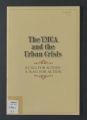 "YMCA urban work records. W.M. McFeely, """"YMCA & the Urban Crisis"""" , 1968. (Box 5, Folder 36)"