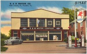 R & B Motor Co., 1020 Liberty St., Franklin, Pa