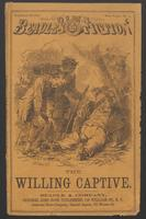 Thumbnail for The willing captive, or, The woodyard mystery: a tale of Ohio river life