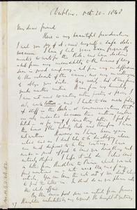 Letter from Richard Davis Webb, Dublin, [Ireland], to Anne Warren Weston, Oct. 20, 1840
