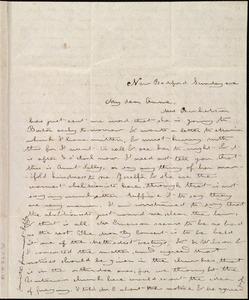 Letter from Deborah Weston, New Bedford, [Mass.], to Anne Warren Weston, Sunday eve[ning]