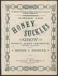"""Where the Honey Suckles Grow"" Sheet Music"