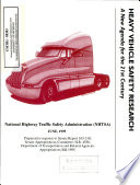 Heavy vehicle safety research: a new agenda for the 21st century. Prepared in response to Senate Report 103-310; Senate Appropriations Committee; H.R. 4556; Department of Transportation and Related Agencies Appropriations Bill 1995