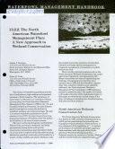 Waterfowl management handbook 13.2.2, The North American Waterfowl Management Plan : a new approach to wetland conservation