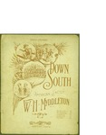 Down South / words by W.H. Myddleton