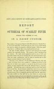 Report on an outbreak of scarlet fever during the summer of 1888, in a dairy custom