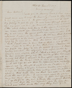 Letter from Anne Warren Weston, West St., [Boston], to Deborah Weston, March 1, 1839, Friday morning