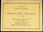 1992 church calendar, Diamond Jubilee Anniversary 1917-1992. First Apostolic Faith Church of Jesus Christ, Baltimore, Maryland
