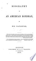 Thumbnail for Biography of an American bondman
