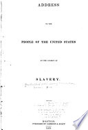Address to the people of the United States on the subject of slavery