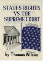 """States' Rights vs. The Supreme Court"" by Thomas Wilcox"
