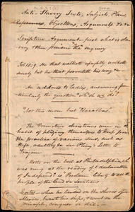 Anti-slavery texts, subjects, plans, objections, arguments, etc., etc., by Amos Augustus Phelps, [ca. 1834]
