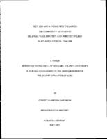 They led and a community followed: the community activism of Ella Mae Brayboy and Dorothy Bolden in Atlanta, Georgia, 1964-1994, 2007