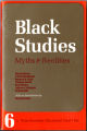 Black Studies: Myths and Realities
