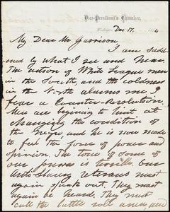 Letter from Henry Wilson, Washington, [D.C.], to William Lloyd Garrison, Dec[ember] 17, 1874