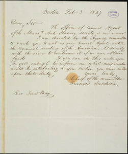 Letter from Francis Jackson, Boston, [Massachusetts], to Samuel May, 1847 Feb[ruary] 3