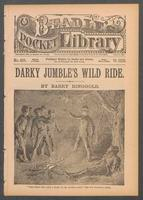 Darky Jumble's wild ride, or, Tom Tabor, the boy fugitive: a romance of Colorado Hills