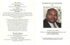 Celebrating the homegoing of Dr. Henry D. Fortson, Jr., Saturday, July 7, 2012, 11:00 a.m.- Summerhill Missionary Baptist Church, 301 Love Street NW, Pelham, Georgia 31779, Reverend Derrick Calhoun, officiating, Reverend Charlie Dunbar III, eulogy