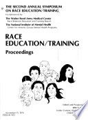 Proceedings of the annual Symposyum on Race Education/Training