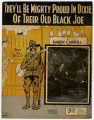 Thumbnail for They'll Be Mighty Proud In Dixie Of Their Old Black Joe