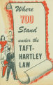 Where Do You Stand Under the Taft-Hartley Law