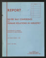 Conferences. Silver Bay Human Relations in Industry Conference. Conference Materials, 1957-1978. (Box 6, Folder 9)