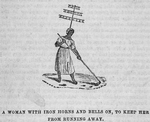 A woman with iron horns and bells on, to keep her from running away