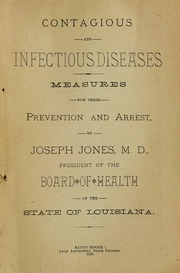 Contagious and infectious diseases : measures for their prevention and arrest; small pox (variola); modified small pox (varioloid); chicken pox (varicella); cow pox (variolæ vaccinaæ); vaccination, spurious vaccination